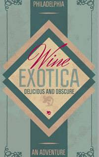 Exotic wines don't always come from exotic vineyards, but it helps.