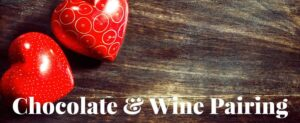 Valentine's Day Chocolate and Wine Pairing