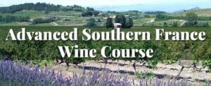 Advanced Southern France Wine Course