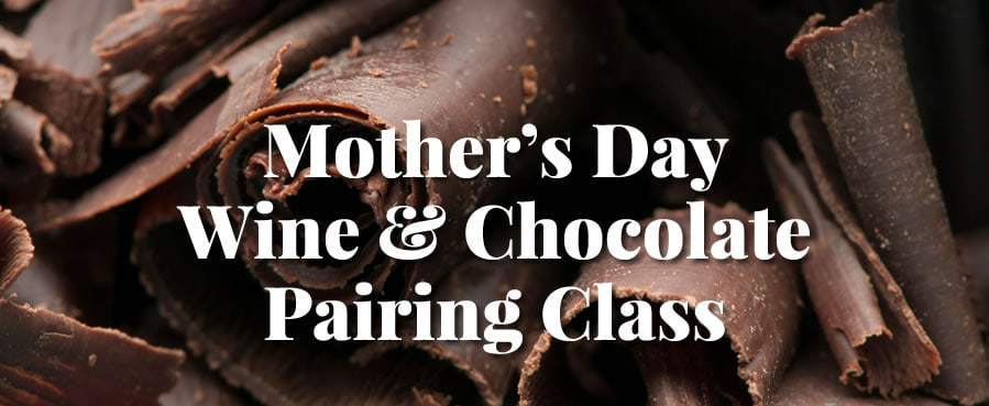 mothersday - Wine and Chocolate Pairing