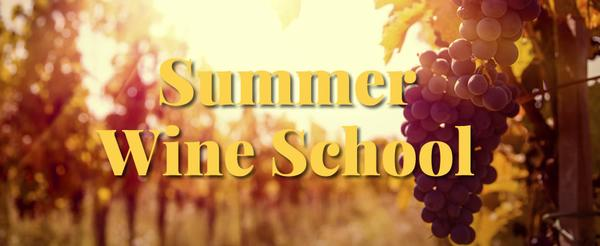 Summer Wine School
