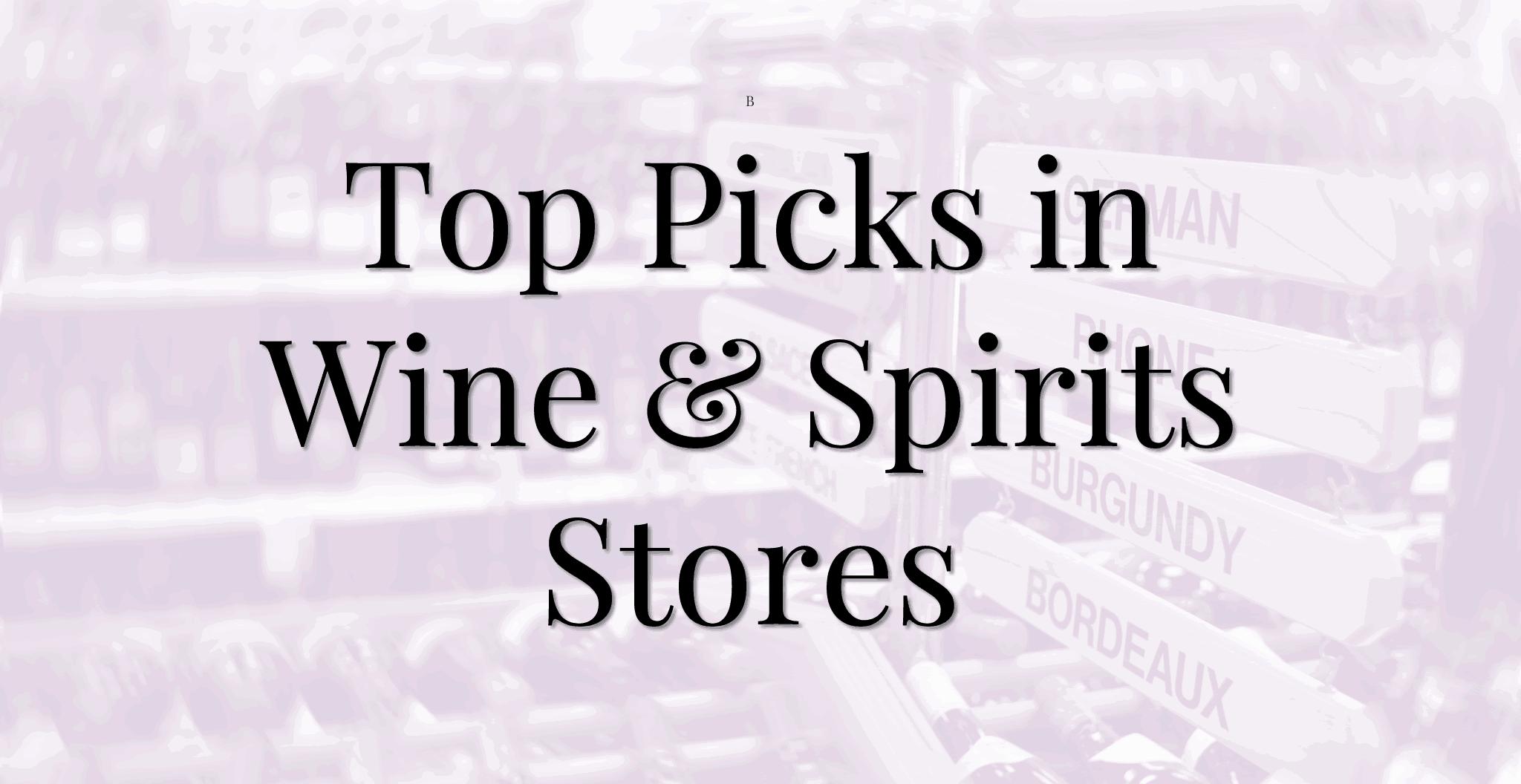Wine & Spirits Stores