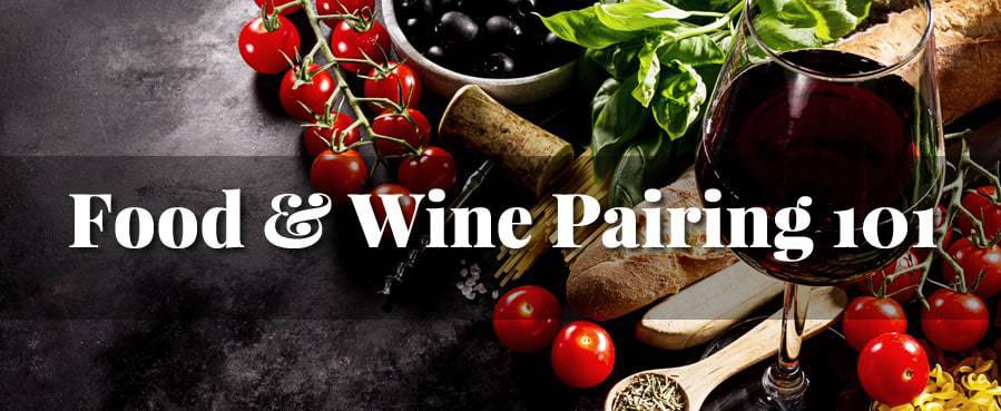 food and wine pairing 101