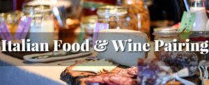 Italiand Food and Wine Pairing