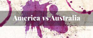 american-vs-australian wine