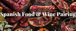 Spanish Food and Wine Pairing
