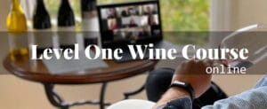 Level One ONLINE Wine Course